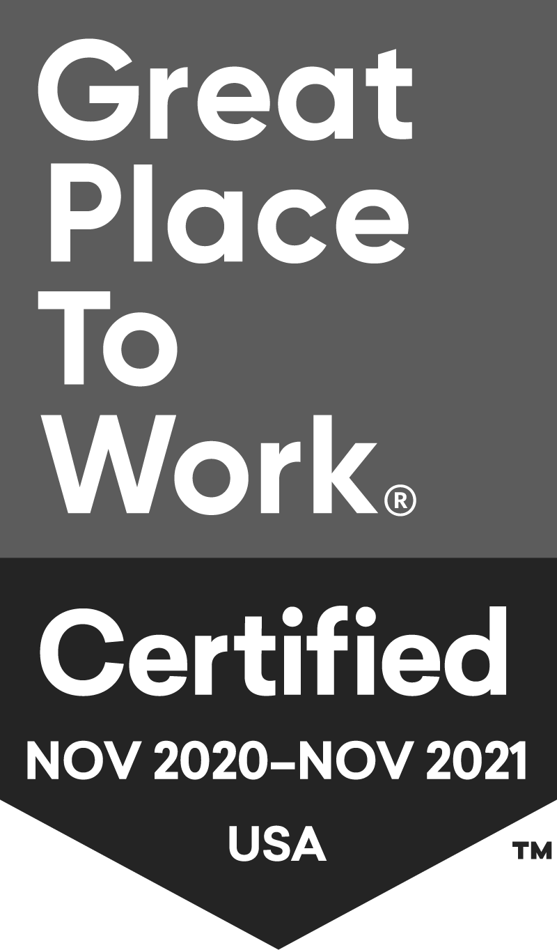Great Place To Work Certified November 2020 - November 2021 USA